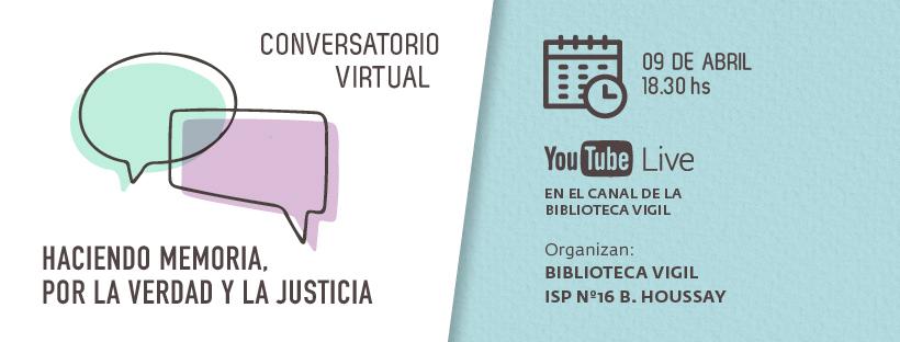 2do Conversatorio Virtual: Haciendo Memoria, por la Verdad y la Justicia