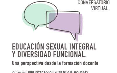 """Diálogos Educativos: """"Educación sexual integral y diversidad funcional. Una perspectiva desde la formación docente"""""""