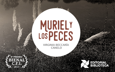 """Novedad Editorial: """"Muriel y los peces"""""""