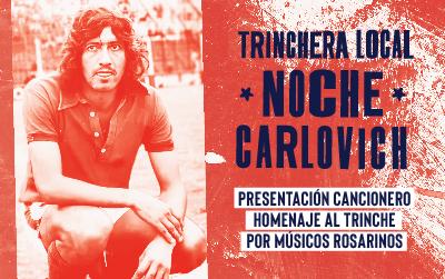 Trinchera local: Noche Carlovich